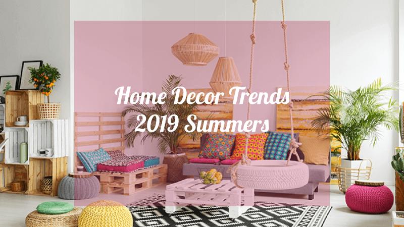 Homer Decor Trends 2019