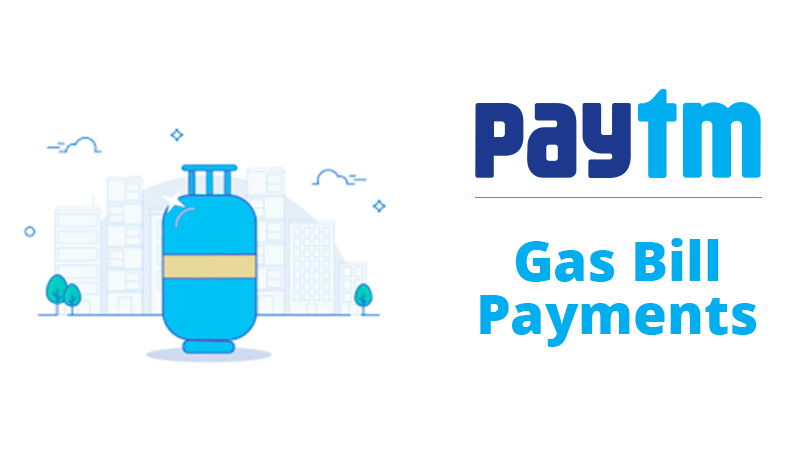 Paytm Gas Bill Payments