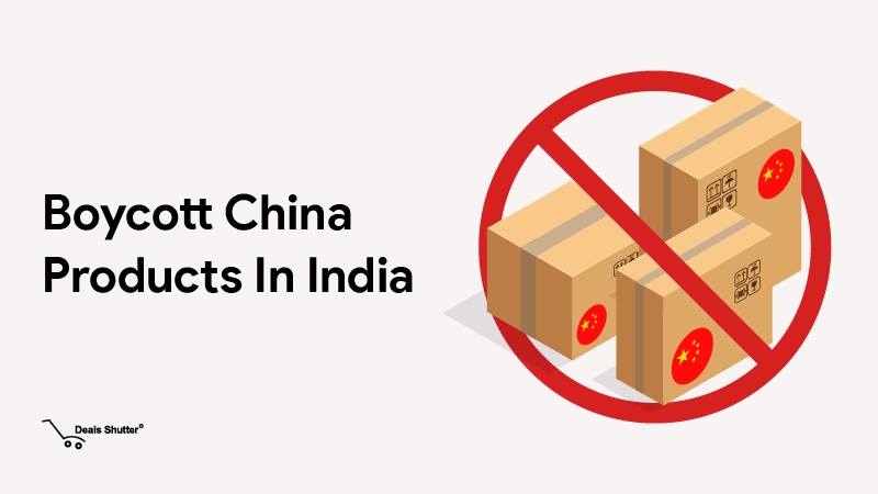 Boycott China Products In India